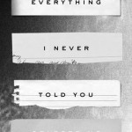 everything i've never told you